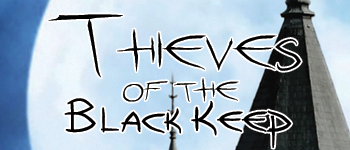 Thieves of the Black Keep